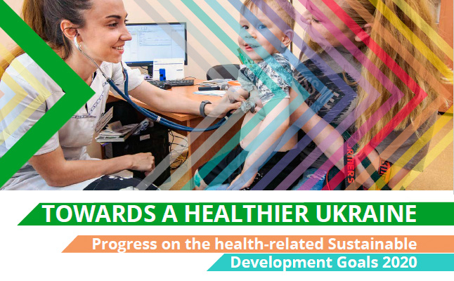 New WHO report on Ukraine's progress in implementing the the health-related Sustainable Development Goals has been published