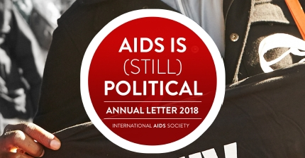 IAS 2018 Annual Letter: AIDS IS (STILL) POLITICAL
